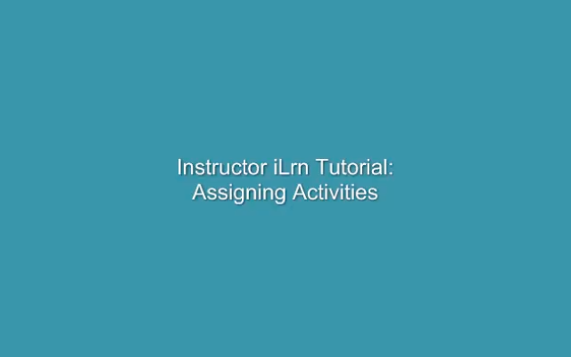 Assign activities in I-learn begins with entering your course and selecting the assigned activities. A menu gives you other options.